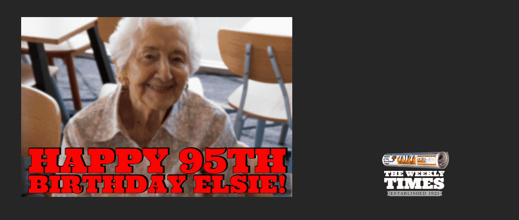 Happy birthday Elsie – she's 95 today!